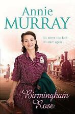 BIRMINGHAM ROSE BY ANNIE MURRAY, PAPERBACK, NEW BOOK (B FORMAT)