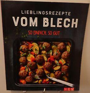 Lieblingsrezepte vom Blech Kochbuch So einfach So gut Leckere Ideen Rezepte T69