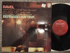 Ravel - Daphnis & Chloe - Ma Mere L'Oye - Haitink - Philips stereo LP 6500 311