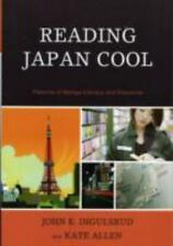 Reading Japan Cool: Patterns of Manga Literacy and Discourse, Allen, Kate, Ingul
