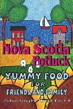 Nova Scotia Potluck: Yummy Food for Friends and Family