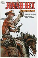 Jonah Hex Origins TPB Western Graphic Novel Palmiotti 2007 DC Comics First Print