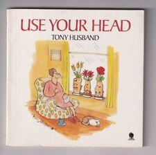 Use Your Head - Tony Husband