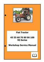 Fiat 90 series 45 55 60 70 80 90 100 Workshop Manual Digital
