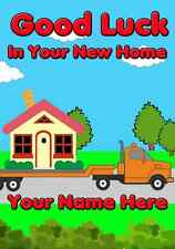 New Home Moving Card PIDZ040  A5 Personalised Greeting Card Birthday