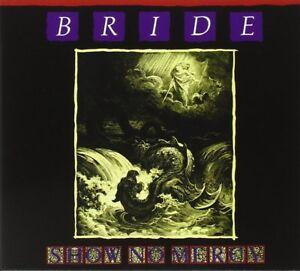 BRIDE - SHOW NO MERCY: The Originals Vol One (*NEW-CD, 2011, Retroactive) Metal
