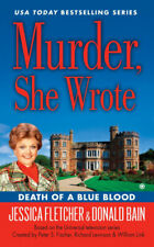 Murder, She Wrote: Death of A Blue Blood by Jessica Fletcher.