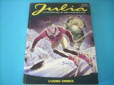 JULIA N°32 L'UOMO OMBRA SPEDIZIONE € 2,50 FINO A 10 FUMETTI(G43)