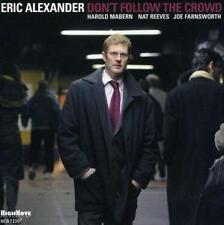 Eric Alexander - Dont Follow the Crowd CD  NEUWERTIG