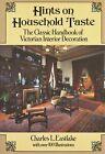 Classic Handbook of Victorian Interior Design Decoration / Book by Eastlake
