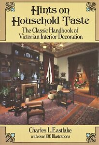 Classic Handbook of Victorian Interior Design Decoration / Book by Eastlake