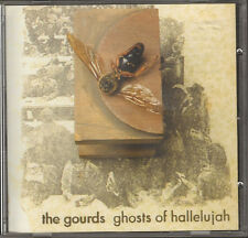 THE GOURDS GHOSTS of HALLELUJAH 15 track NEW CD 1999