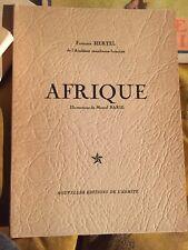Afrique de Francois HERTEL Illustrations de Marcel Baril - EO 1955 Ed. L'Ermite