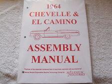 1964 64 CHEVROLET CHEVY CHEVELLE MALIBU EL CAMINO ASSEMBLY MANUAL