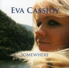 Eva Cassidy - Somewhere [New CD]