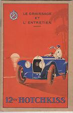 Manuel de graissage et d'entretien   de la 12cv HOTCHKISS - Automobile