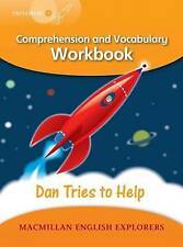 Explorers Level 4: Dan Tries to Help - Comprehension and Vocabulary Workbook, Fi