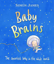 Good, Baby Brains: The Smartest Baby in the Whole World, James, Simon, Book