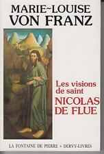 VON FRANZ Marie-Louise / LES VISIONS DE SAINT NICOLAS DE FLUE