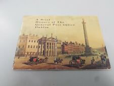 "A Brief history Of The General Post Office, Dublin.  Booklet 1991. "" 1916"" 75th"