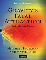 Gravity's fatal attraction Black Holes by Bagelman and Rees