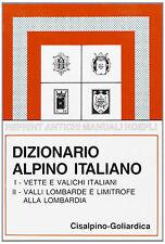 Diccionario alpino italiano - Bignami Sormani, Scolari - Libro nuovo especiales
