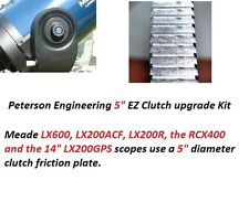 "Peterson Engineering 5"" EZ Clutch Kit Meade LX600, LX200ACF, LX200R,14"" LX200GPS"