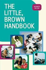 The Little, Brown Handbook, 11th Edition Fowler, H. Ramsey, Aaron, Jane E. Hard