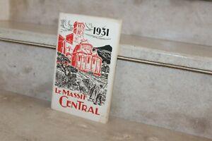 revue touristique le massif central 1931