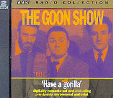 The Goon Show Volume 6 Have A Gorilla by Spike Milligan CD Audiobook