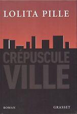 LOLITA PILLE CREPUSCULE VILLE + PARIS POSTER GUIDE