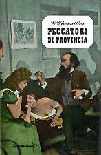 Chevallier Gabriel PECCATORI DI PROVINCIA CLOCHEMERLE Ed. 1963