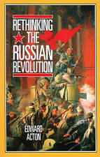 Rethinking the Russian Revolution by Edward Acton (Paperback) (2010)