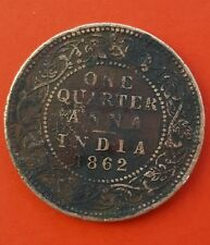 coin 1862-British India- Victoria Queen -One Quarter Anna
