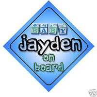 Baby Jayden On Board Car Sign New Boy/Birthday Gift