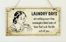 Hand Made Distressed Plaque Sign ' Laundry Days ' Present Gift