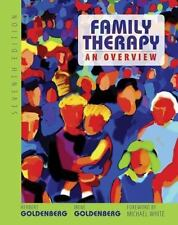 Family Therapy : An Overview by Irene Goldenberg and Herbert Goldenberg...