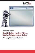 La Calidad de los Sitios Web Gubernamentales: Análisis y Técnicas de Medición (S