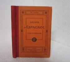 Leçons d'espagnol.Cours elementaire.TH.ALAUX.Garnier freres A004