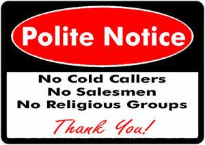 1 x No Cold Callers Salesmen or groups Security Door Warning Sign Sticker!