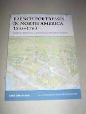 Fortress: French Fortresses in North America, 1535-1763 : Québec, Montréal,...
