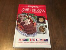 Campbell's Soups -  Simply Delicious Recipes Cookbook - 1992 Hardcover