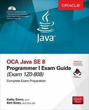 OCA Java SE 8 Programmer I Exam Guide (Exams 1Z0-808) (PPK) by Bert Bates and...