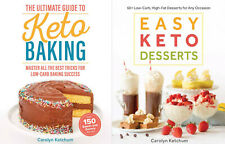 2x Books The Ultimate Guide to Keto Baking, Easy Keto Desserts, Carolyn Ketchum