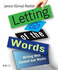 Interactive Technologies: Letting Go of the Words : Writing Web Content That Wo…