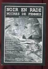 ANTHOLOGIE. NOIR EN RADE. NOIRES DE FEMMES ED MAUVAIS GENRE/RADE DE BREST. 2005.