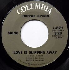Ronnie Dyson 45 Love Is Slipping Away COLUMBIA LBL MINT RARE STOCK COPY HEAR IT