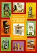 Dolls' House Fireplaces & Stoves by King, Patricia