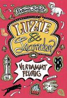 Luzie & Leander 02- Verdammt feurig von Bettina Belitz, UNGELESEN