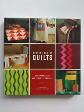 Denyse Schmidt Quilts: 30 Colourful Quilt & Patchwork Projects by Bethany Lyttle